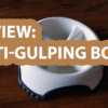 Review: Dogit Go Slow Anti-Gulping Dog Bowl